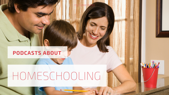 Homeschooling Podcasts You Need to Listen To