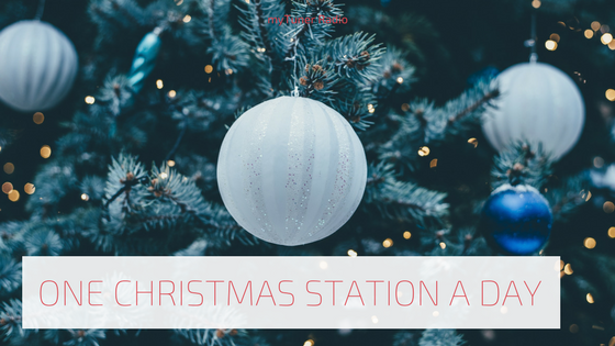 One Christmas Station a Day 'till Christmas Day